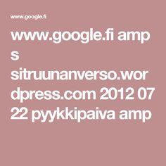 www.google.fi amp s sitruunanverso.wordpress.com 2012 07 22 pyykkipaiva amp