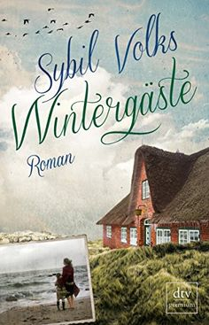 Wintergäste: Roman von Sybil Volks http://www.amazon.de/dp/3423260807/ref=cm_sw_r_pi_dp_cOGRvb1922TSD