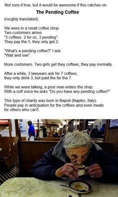 The Pending Coffee. That's pretty awesome, faith in humanity restored. The Words, Good Vibe, Feel Good, I Smile, Make Me Smile, Def Not, Gives Me Hope, Faith In Humanity Restored, All That Matters