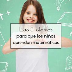En este post repasaré las tres aspectos clave que hay que contemplar para que los niños aprendan matemáticas: acompañamiento, vida cotidiana y materiales.