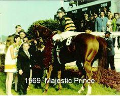 Majestic Prince. 1969 Kentucky Derby winner. Jockey: Bill Hartack. Winning time: 2:01 4/5