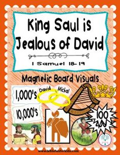 King Saul is Jealous of David lesson & visuals