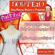 #O Blog Menina Madura e Prendada em Parceria c/ a FadinhaCustomização sortearão um Baby Look Tam G. Participe!