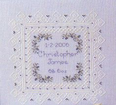 Baby's Keepsake Treasures and Birth Sampler Working on this right now for Baby Annabelle!  mbb