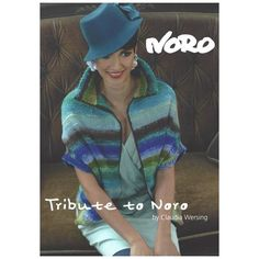 Tribute to Noro by Claudia Wersing Noro Knitting Pattern Book