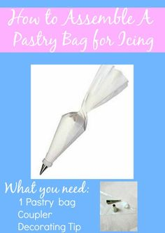 Step-by-step instructions How To Assemble A Pastry Bag. sewlicioushomedecor.com