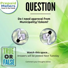 Question 10: Do I need approval from the Municipality or Eskom?