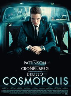 "*NEW* ""Cosmopolis"" French Poster With Robert Pattinson"