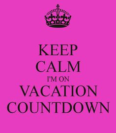 Im On Vacation Countdown