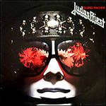 """Judas Priest. """"Killing Machine"""".....I am a Metal Head! Just saw the Epitath Tour Concert in Cleveland this past February. Rob Halford Still can hot those high notes!"""