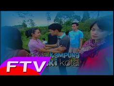 FTV SCTV TERBARU ~ Model Kampung Rezeki Kota FULL CINTA & ROMANTIS