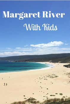 Guide to the best things to do with kids in Australia's Margaret River.