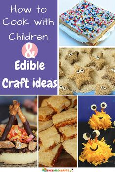 8 Tips for Cooking with Children + 7 Edible Craft Ideas | Learn how to cook with your children and have some fun with food!