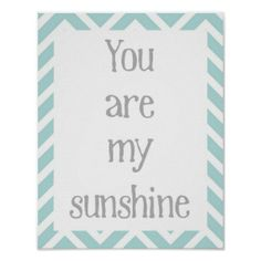 You Are My Sunshine Poster We have the best promotion for you and if you are interested in the related item or need more information reviews from the x customer who are own of them before please follow the link to see fully reviewsReview          You Are My Sunshine Poster Online Sec...