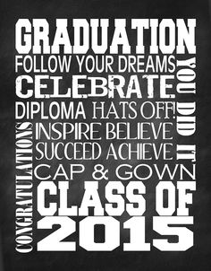 Graduatioinb2015 Printable subway art