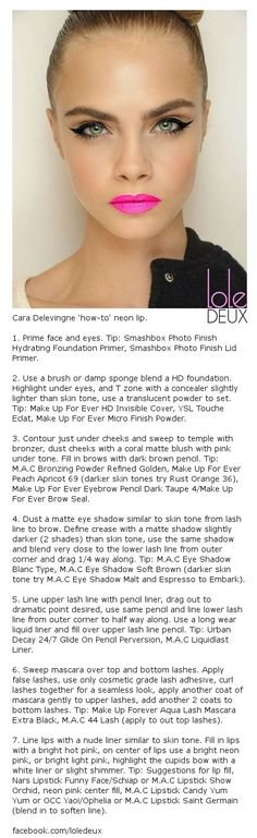 Cara Delevingne winged eyes and neon lips quick 'how-to'. #loledeux