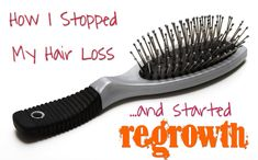How I stopped my hair loss and started regrowth.