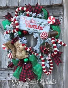 Christmas Mesh Wreath, Santa Wreath, Santa Decor, Christmas Wreath, Christmas Decor, Christmas Door, Holiday Wreath, Holiday Decor, Winter Wreath Santa Aint Got Nuttin On Me~ O honey, I just had way too much FUN with this one. An adorable squirrel dressed in his winter best, rustic and
