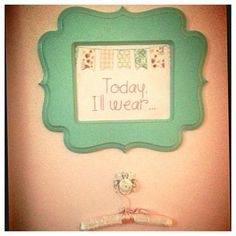 """Do it Yourself """"Today I'll wear..."""" adorable sign by Sarah Louise Paper Goods » Graphic Design & Marketing Consulting"""