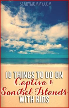 Planning a trip to Captiva and Sanibel Islands with kids? I'm jealous. Captiva is just over an hour from Ft. Myers, Florida and relatively easy to get to, but feels like a tropical paradise. Get great tips and ideas for things to do with the kids in Scary Mommy's travel guide! summer | spring break | beach vacation | parenting advice