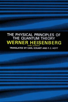 The Physical Principles of the Quantum Theory by Werner Heisenberg  The contributions of few contemporary scientists have been as far reaching in their effects as those of Nobel Laureate Werner Heisenberg. His matrix theory is one of the bases of modern quantum mechanics, while his 'uncertainty principle' has altered our whole philosophy of science.In this classic, based on lectures delivered at the University of Chicago, Heisenberg presents a complete physical picture of quantum...