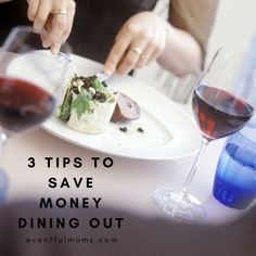 3 Tips to Save Money Dining Out