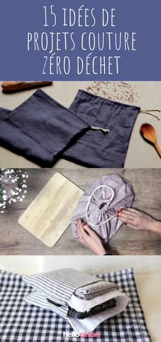 15 idées de projets couture zéro déchet #couturesewing Couture : cotons réutilisables, lingettes, sac à tartes, sacs à pain, sacs à vrac, étuis à mouchoirs... 15 idées à coudre pour réduire ses déchet !