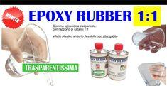 EPOXY RUBBER 1:1 Prochima Gomma epossidica trasparente  Rapporto di catalisi 1:1 Effetto plastico antiurto flessibile non allungabile  #rubber #trasparent #prochima #bricolage