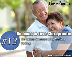 Reasons to Love Chiropractic #12: Because it Keeps You Feeling Young!