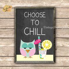 Neu A3 Choose to chill mit Eule auf Tafel