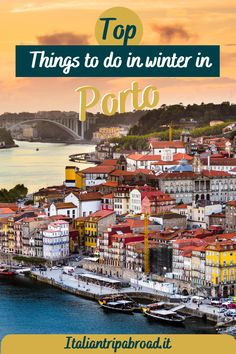 Top things to do in winter in Porto