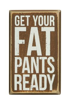 Thanksgiving Decor... Get your fat pants ready!