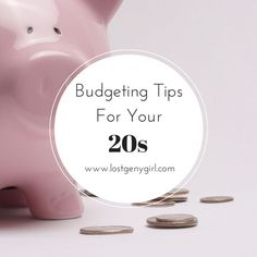 Budgeting Tips for Your 20s