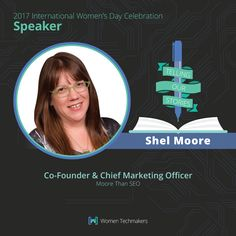 Meet Shel Moore, 2017 International Women's Day Celebration Speaker!  Shel is a tech marketer, writer, & artist who's passionate about integrity, family, & love. Co-founder and Chief Marketing Officer of Moore Than SEO, she is a digital marketing veteran with over 20 years experience. Shel is also Mom to an amazing son, who happens to be on the Autism spectrum. At this year's event, she is speaking about how to improve communication with special needs children through technology.