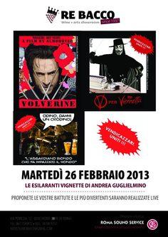 VENDICAZZARI, UNITI!  Martedì 26 febbraio presso ReBacco Wine & Art Showroom, via Pomezia 12 - Roma  Start ore 19.30 - free entry
