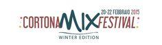 Cortona Mix Festival – Winter Edition Nasce l'edizione invernale del Cortona Mix Festival Dal 20 al 22 febbraio Cortona si immerge nuovamente nell'atmosfe