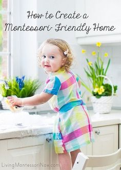 Here are some posts that can help you create a Montessori-friendly home.