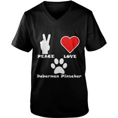 Peace Love #Doberman Pinscher Dark T Shirt Grandpa Grandma Dad Mom Boy Girl Lady Dog Dobie Pinscher  Lover, Order HERE ==> https://www.sunfrog.com/Pets/125526866-730961220.html?89703, Please tag & share with your friends who would love it, #xmasgifts #superbowl #renegadelife  #doberman black, red doberman, european doberman  #family #posters #kids #parenting #men #outdoors #photography #products #quotes