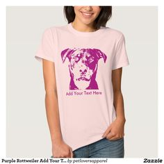 Purple Rottweiler Add Your Text Tee Shirt. Add your own text to this Purple Rottweiler's face. Dog face silhouette vector graphic. Text can be deleted or fully customized such as style, size and color. Available for men, women and children in hundreds of styles and colors.
