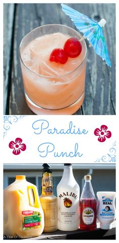 Paradise Punch is the perfect fruity cocktail to make for one or a large group.