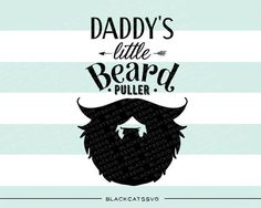 Download Proud owner of a bearded daddy svg file Cutting File ...