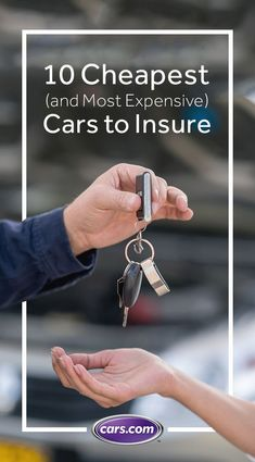 546296007552 What's the cheapest car to insure? The most expensive? The answers might  surprise you. Ways To Save MoneyMoney ...