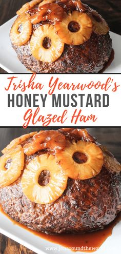 Trisha Yearwood's Honey Mustard Glazed Ham - Jen Around the World Honey Mustard Ham Glaze, Honey Glazed Ham, Honey Ham, Holiday Ham, Holiday Dinner, Ham Recipes, Cooking Recipes, Fresh Ham, Recipe For 2