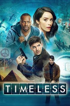 Timeless - Un grupo formado por una profesora de historia, un soldado y un ingeniero son reclutados por el gobierno  para ayudarlos a detener a Garcia Flynn, un peligroso criminal que ha  rob...