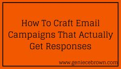 How to Craft Email Campaigns That Actually Get Responses