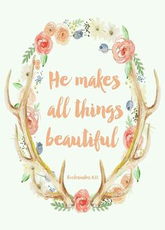 He makes all things beautiful