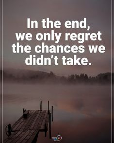 Tag someone who needs to read this. In the ends, we only regret the chances we didn't take. #positiveenergyplus