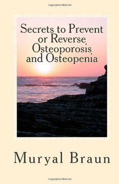 Osteoporosis Books To Bolster Your Natural Treatment Program