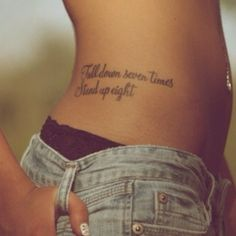 Love this tattoo. FALL DOWN SEVEN TIMES STAND UP EIGHT yea!!