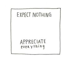 #yoga #quote expect nothing, appreciate everything